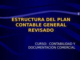 ESTRUCTURA DEL PLAN CONTABLE GENERAL REVISADO.ppt