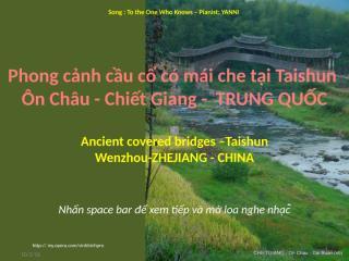 TAISHUN-Ancient covered bridges.pptx