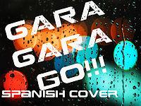 BIG BANG~Gara Gara Go Spanish cover ~Sebastian Dupont & Juan Castillo.mp3