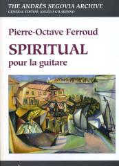 Angelo Gilardino - Segovia Archive - Piere Octave Ferroud - Spiritual Pour la Guitare.pdf