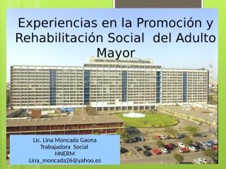 ponencia experiencias  en la promocion y rehabilitacion social del adulto mayor..pptx