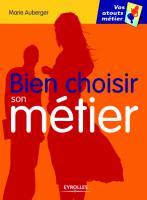 Bien Choisir son Metier      (Eyrolles) Eyrolles_-_Bien_Choisir_son_Me