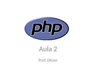 Aula2-PHP.ppt