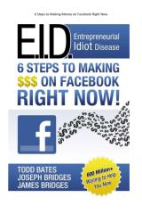 6 Steps to Making Money on Facebook Right Now.pdf