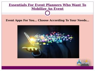Essentials For Event Planners Who Want To Mobilize.pptx