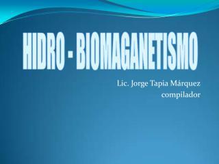 3 hidro-biomagnetismo 2009.pdf